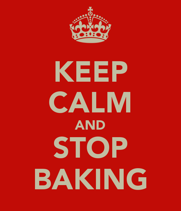 keep-calm-and-stop-baking